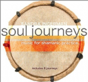 Soul Journeys: Music for Shamanic Practice - Sandra Ingerman